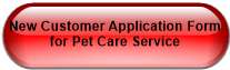 New Customer Application Form for Pet Care Service