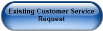 Existing Customer Service Request